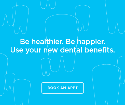 Be Heathier, Be Happier. Use your new dental benefits. - Downey Promenade Dental Group
